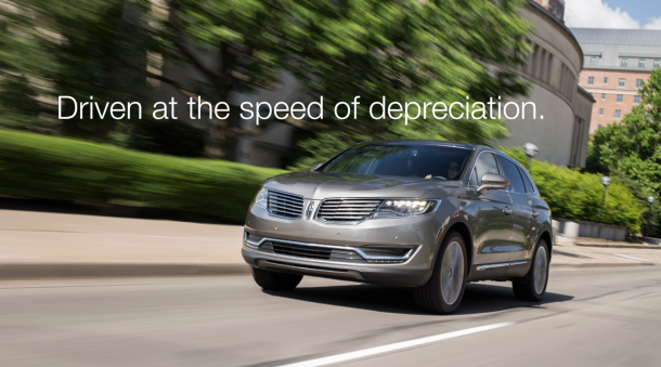 Lincoln Driven at Speed of Depreciation